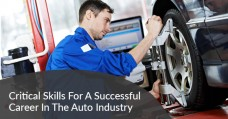 Critical Skills For A Successful Career In The Auto Industry